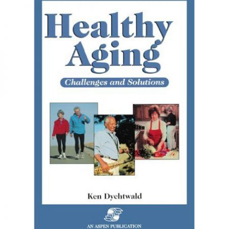 Healthy Aging: Challenges and Solutions